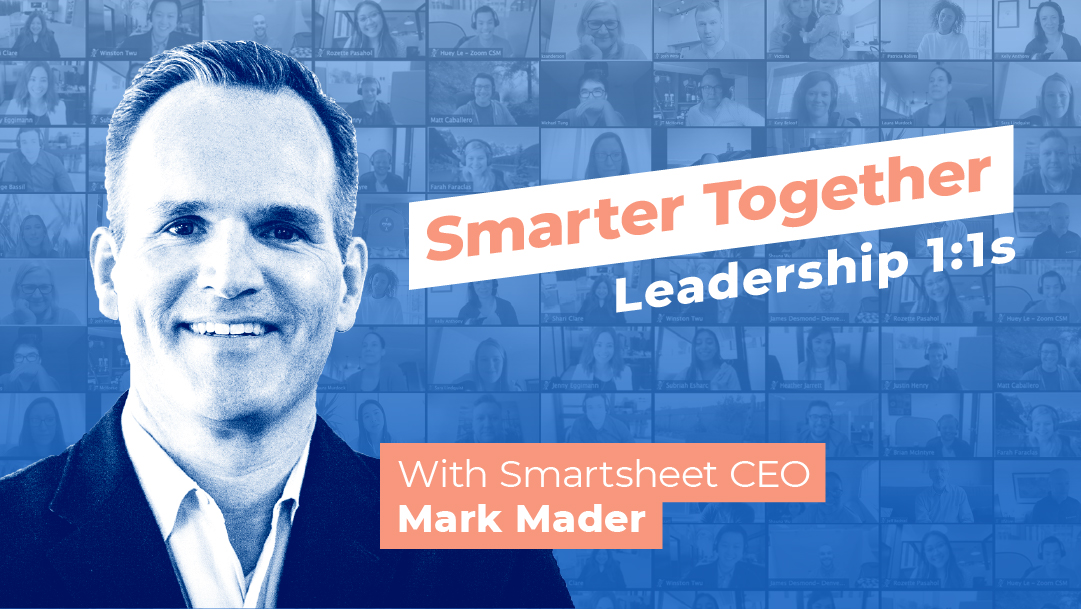 Smarter Together: Leadership 1:1s with Mark Mader